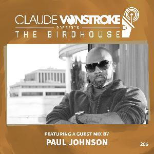 THE BIRDHOUSE 206 - Featuring Paul Johnson