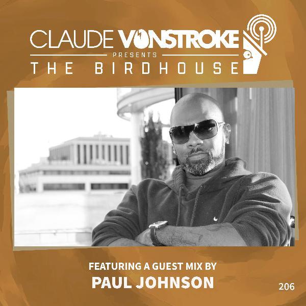 THE BIRDHOUSE 206 - Featuring Paul Johnson
