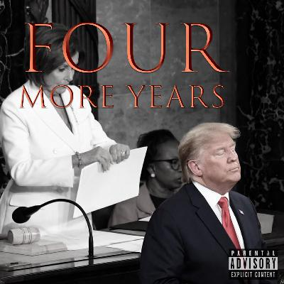 Episode 73: Four More Years