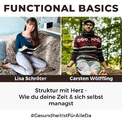 #183 Struktur mit Herz - Wie du deine Zeit & sich selbst managst mit Lisa Schröter & Carsten Wölffling #GesundheitIstFürAlleDa