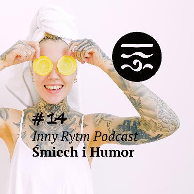 Inny Rytm Podcast #14: Śmiech i Humor