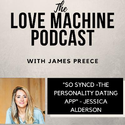 So Syncd - The Personality Dating App -with Jessica Alderson
