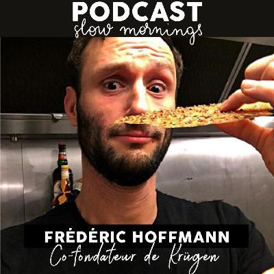 #11 Frédéric Hoffmann co-fondateur de Krügen. Crêperie, épicerie Bretonne