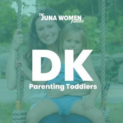 Parenting Toddlers with Devon Kuntzman