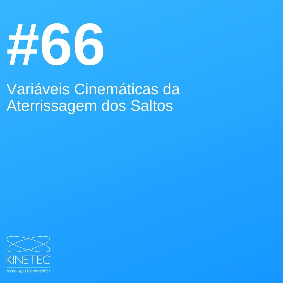 #66 Variáveis Cinemáticas da Aterrissagem dos Saltos