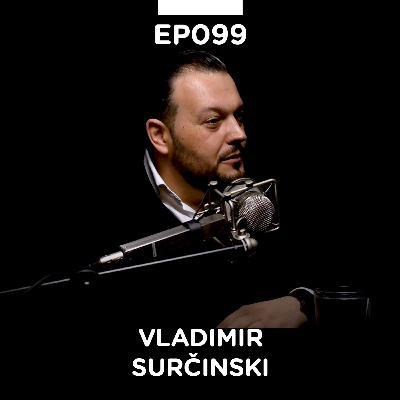 EP 099: Vladimir Surčinski, ekspert za bezbednost hrane, Addicted to Food - Pojačalo podcast