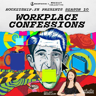 """Workplace Confessions with Brenna Loury of Doist: """"Getting back at the system"""" & """"My company doesn't know I moved"""""""