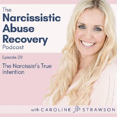 020 The Narcissist's True Intention