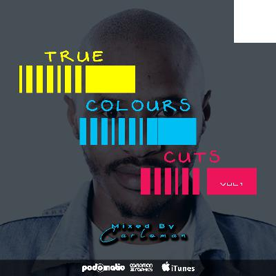 True Colours Cuts Vol1 Mixed By Cvrlomvn