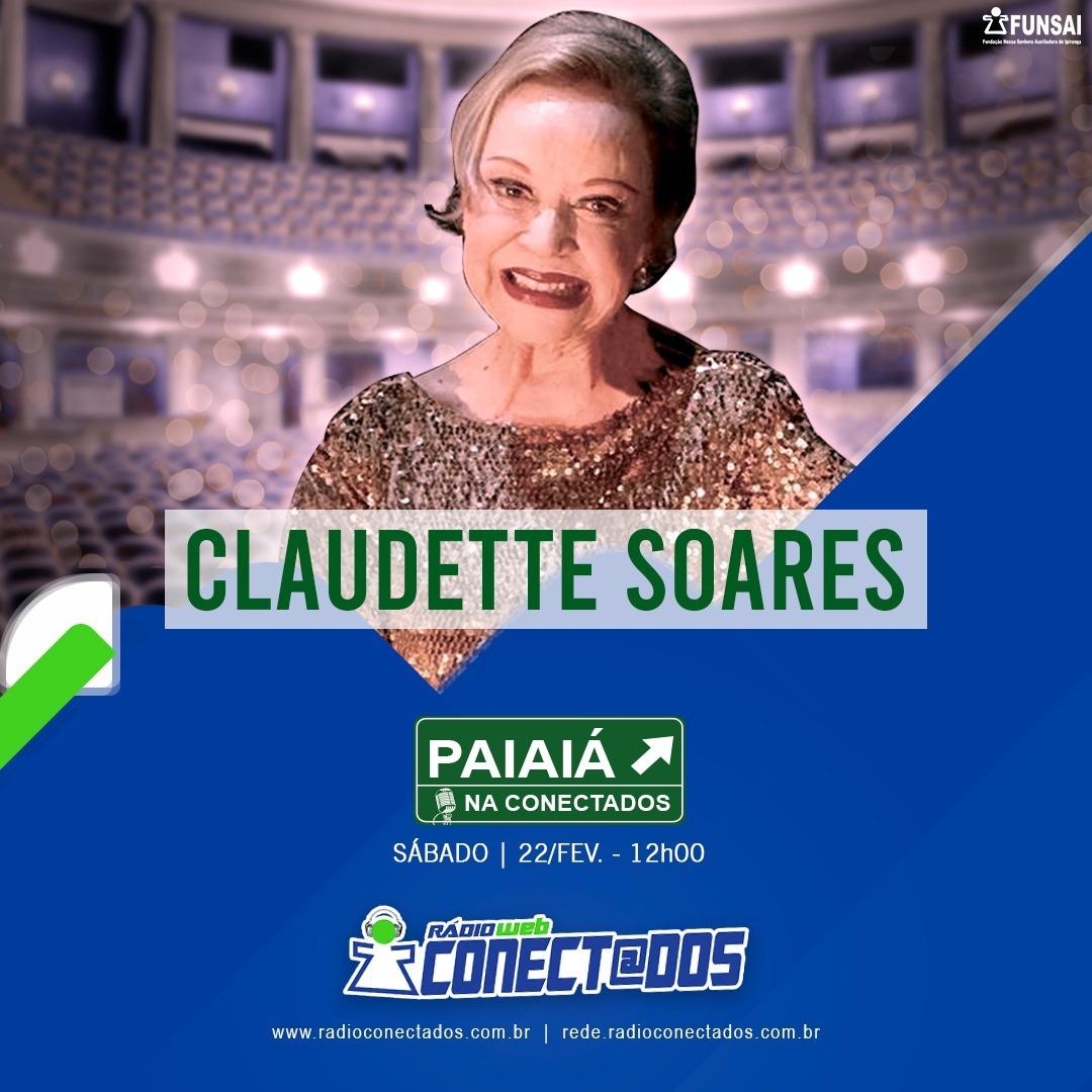 Paiaiá na Conectados - Claudette Soares