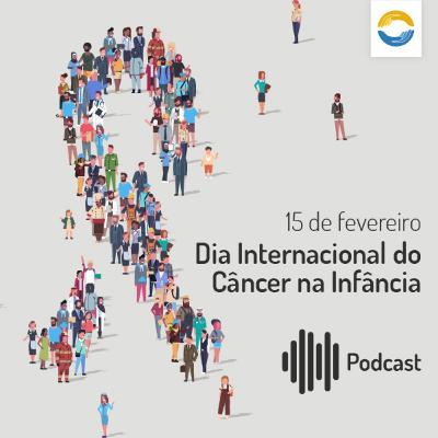 #33: Dia Internacional do Câncer na Infância