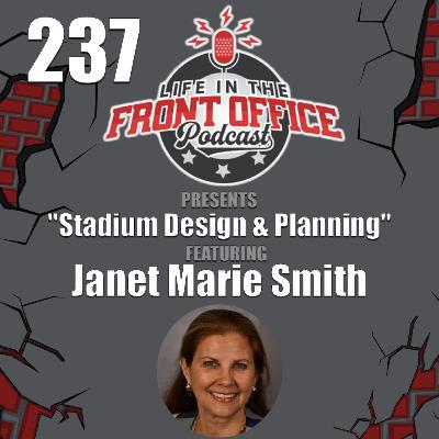 Designing Ballparks Across the Country with Janet Marie Smith, EVP, LA Dodgers
