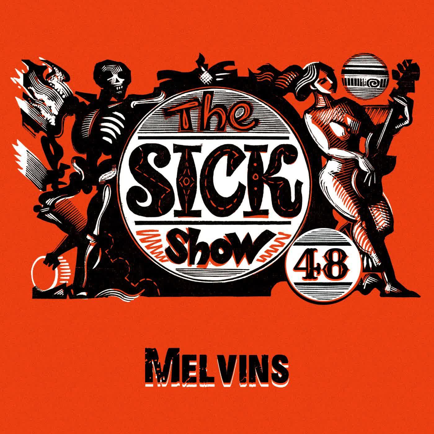 Подкаст Sick! Выпуск 48 Melvins