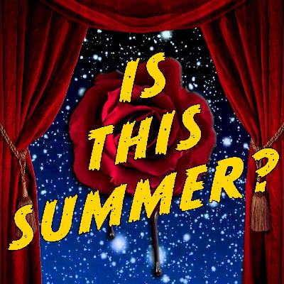 """""""Is This Summer?"""" from Bleeding Love: Songs from the Podcast"""