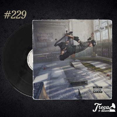 Troca o Disco #229: A trilha sonora de Tony Hawk's Pro Skater
