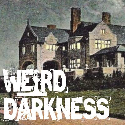 """GREYSTONE MANSION, A HOLLYWOOD HAUNTING"" and More Freaky True Paranormal Stories! #WeirdDarkness"