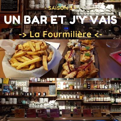 S03E01 - La Fourmilière (bar éclectique)