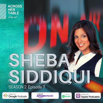 S2 Ep#07: Sheba Siddiqui - A radio journalist on diversity in newsrooms, pandemic parenting and restarting her career