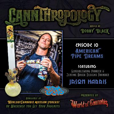 EP. 10 - AMERICAN PIPE DREAMS (with guest Jason Harris/Jerome Baker)