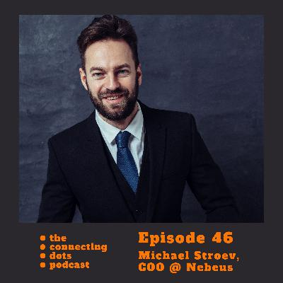 #46: Michael Stroev - lessons from 2 startups and building crypto-backed loans company Nebeus