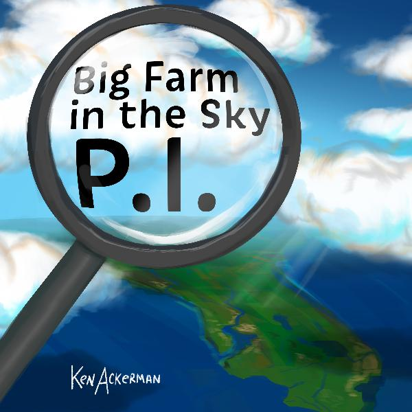 781 - Big Farm in the Sky P.I. Season Finale S2 E12