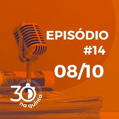 30 na quinta | Episódio 14