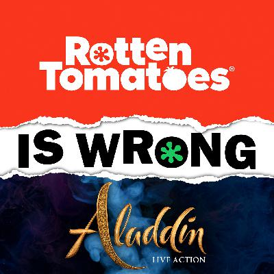 37: We're Wrong About... Aladdin (2019)