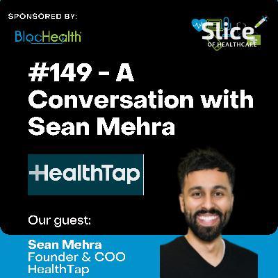 #149 - Sean Mehra, Founder & COO at HealthTap