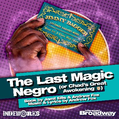 The Last Magic Negro (or Chad's Great Awokening ✊🏻)
