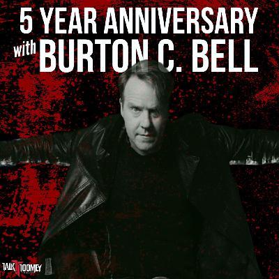 Ep. 267 Burton C Bell