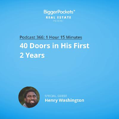 366: 40 Doors in His First 2 Years with Henry Washington