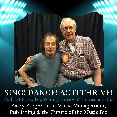 Barry Bergman on Music Management, Publishing & the Future of the Music Industry