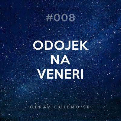 008: Odojek na Veneri