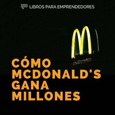 Cómo McDonald's Gana Millones (Amazon hace lo mismo...)