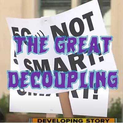 23. The Great Decoupling (patreon teaser)
