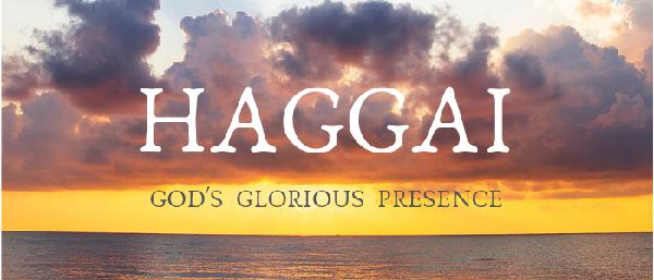 Consider Your Ways - Haggai (Audio)