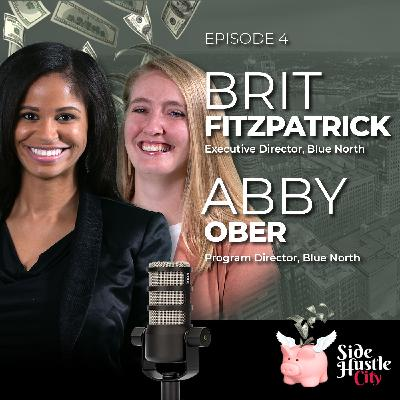 Episode 4 - Brit & Abby from Blue North discuss startups and where to find funding