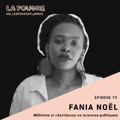 Épisode 70 - Fania Noël