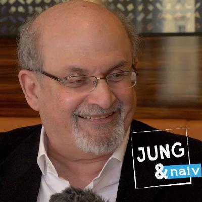 #448 – Salman Rushdie – Jung & Naiv