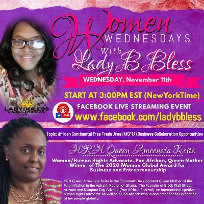 #15 November 11, 2020 - (HRH Queen Magajiya Chigaba Ameenata Koita) Women Wednesdays