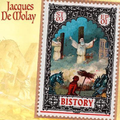 Bistory S03E01 Jacques de Molay