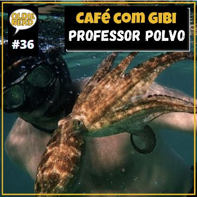 Café com Gibi 36: Professor Polvo