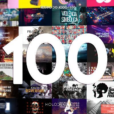 Regras do Jogo #100