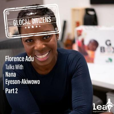Episode 43: Impacting African Health on the Go with Nana Eyeson-Akiwowo Part 2