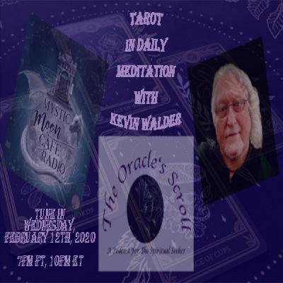 Tarot In Daily Meditation With Kevin Walder