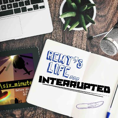 Remy's Life Interrupted: EP166