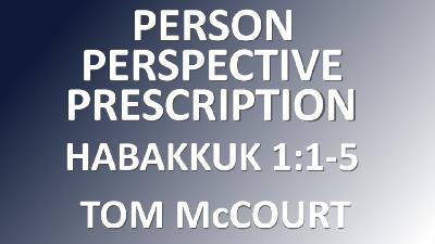 Person, Perspective, Prescription