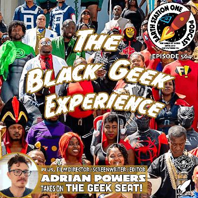 The Earth Station One Podcast - The Black Geek Experience