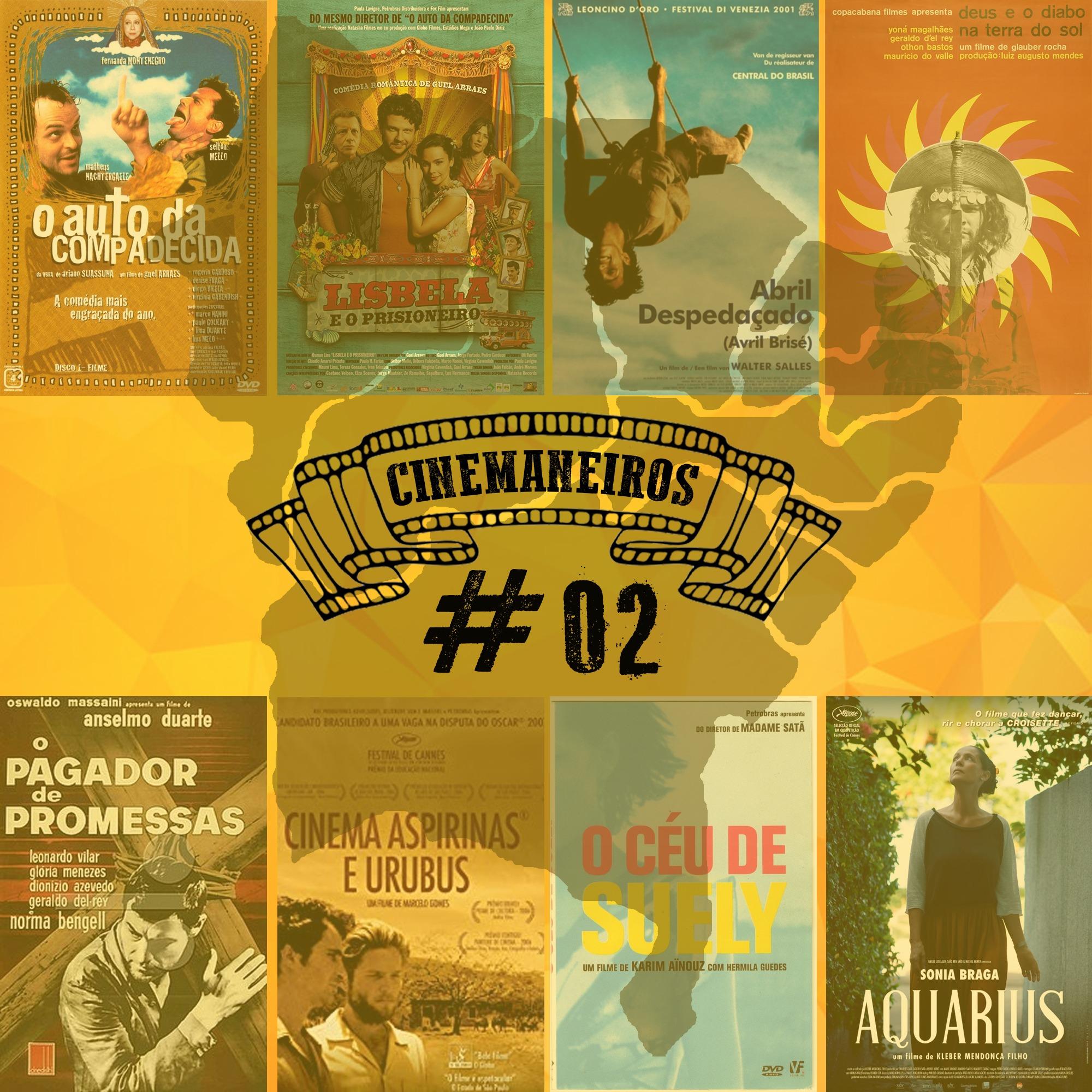 Cinemaneiros #02 Filmes Made in Nordeste