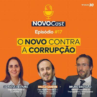 #17 O NOVO contra a corrupção
